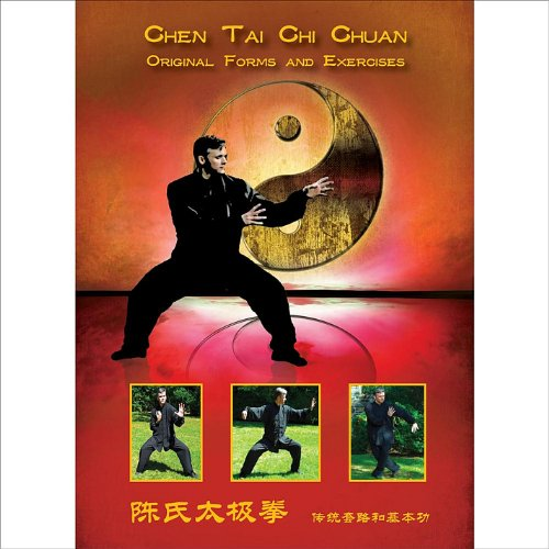 Chen Tai Chi Chuan: Original Forms and Exercises