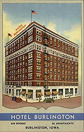 hotel burlington burlington iowa original vintage
