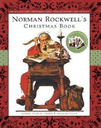 Norman Rockwell`s Christmas Book: Revised and Updated