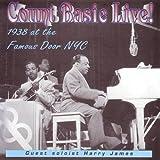 echange, troc Count Basie - Live: 1938 at Famous Door N.Y.C.