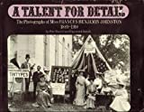 A Talent for Detail: The Photographs of Miss Frances Benjamin Johnston, 1889-1910 (0517516438) by Pete Daniel