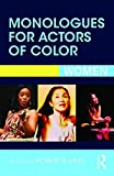 img - for Monologues for Actors of Color: Women book / textbook / text book