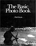 The Basic Photo Book (0697114805) by Davis, Philip