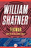TekWar: 1 (The TekWar Series) by William Shatner