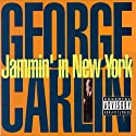 Jammin' in New York  by George Carlin