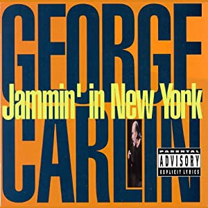 Jammin' in New York | [George Carlin]