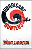 Hurricane hunters;: A novel, (0517500507) by Anderson, William C