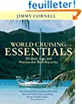 World Cruising Essentials: The Boats,...