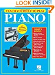 Teach Yourself to Play Piano: A Quick...