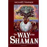 The Way of the Shamanby Michael Harner