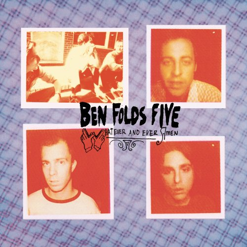 Ben Folds Five - Whatever & Ever Amen - Zortam Music