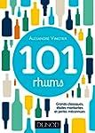 101 rhums - Grands classiques, �toile...