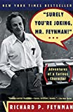 img - for Surely You're Joking, Mr. Feynman! (Adventures of a Curious Character) book / textbook / text book