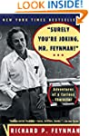 Surely You're Joking, Mr. Feynman! (A...