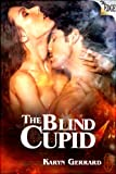The Blind Cupid (The Edge Series)