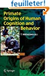 Primate Origins of Human Cognition an...