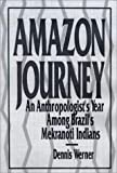 img - for Amazon Journey by Dennis Werner (1989-10-11) book / textbook / text book