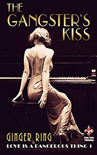 The Gangster's Kiss by Ginger Ring ebook deal