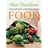The Oxford Companion to Food (Oxford Companions)by Alan Davidson