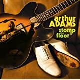 Stomp The Floor ~ Arthur Adams