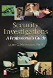 img - for Security Investigations: A Professional's Guide by Larry Gene Nicholson Ph.D. (1999-12-14) book / textbook / text book