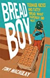 Breadboy: Teenage Kicks and Tatey Bread - What Paperboy Did Next