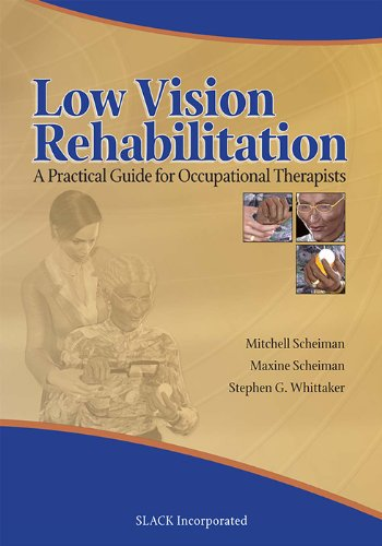 Low Vision Rehabilitation: A Practical Guide for...