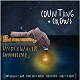 Underwater Sunshine (Or What We Did On Our Summer Vacation) Counting Crows