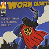 Faster Than a Speeding Mullet [Explicit]