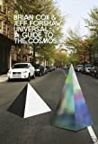 img - for Universal: A Guide to the Cosmos by Brian Cox (2016-09-22) book / textbook / text book