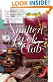 The Smitten Book Club: The Book Lover's Treasury of Happy Endings (Smitten (Thomas Nelson) 3)