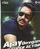 #5: Ajay Devgan: The Super Actor