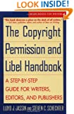 The Copyright Permission and Libel Handbook: A Step-by-Step Guide for Writers, Editors, and Publishers