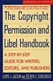 img - for The Copyright Permission and Libel Handbook: A Step-by-Step Guide for Writers, Editors, and Publishers book / textbook / text book