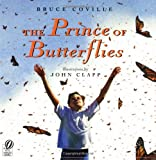 The Prince of Butterflies (0152058540) by Coville, Bruce