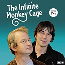 The Infinite Monkey Cage (Complete, Series 2) Radio/TV Program by Brian Cox Narrated by  uncredited
