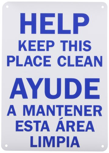 "Smartsign Plastic Sign, Legend ""Help Keep This Place Clean"", Bilingual Sign, 14"" High X 10"" Wide, Blue On White"