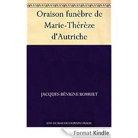 Oraison fun�bre de Marie-Th�r�ze d'Autriche