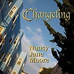Changeling: Conversation Pieces, Book 3 | Nancy Jane Moore