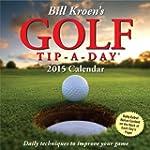 Bill Kroen's Golf Tip-a-Day 2015 Cale...