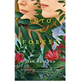 Into the Forest: A Novel ~ Jean Hegland