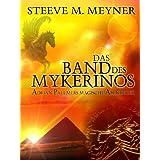 Das Band des Mykerinos (Adrian Pallmers magische Abenteuer, Band 2)