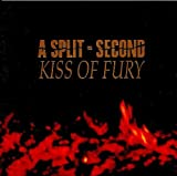 Kiss of Fury by Split Second (1990-05-18) 【並行輸入品】
