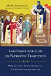 Language for God in Patristic Traditi...