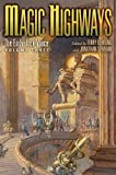 Magic Highways: The Early Jack Vance, Volume Three
