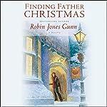 Finding Father Christmas: A Novella | Robin Jones Gunn
