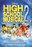 img - for The Junior Novel (High School Musical 2) book / textbook / text book