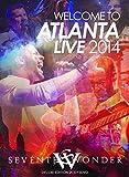 Welcome To Atlanta - Live 2014 [2 CD/2 DVD Combo]
