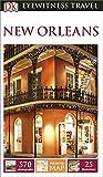 DK Eyewitness Travel Guide: New Orleans (Eyewitness Travel Guides)