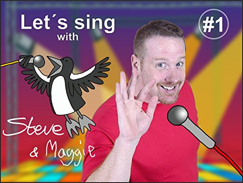 LetŽs sing with Steve and Maggie